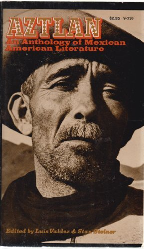 Aztlan: An Anthology of Mexican American Literature: Luis Valdez