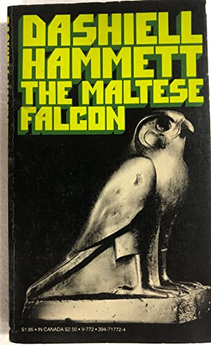 THE MALTESE FALCON: Hammett, Dashiell.