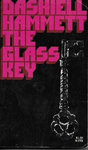 GLASS KEY, THE V773: Dashiell Hammett
