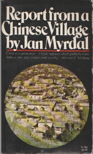 Report from a Chinese Village: Jan Myrdal