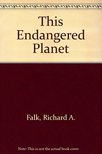 9780394718026: This Endangered Planet