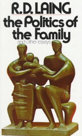 9780394718095: The Politics of the Family, and Other Essays