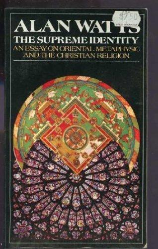 The Supreme Identity: Watts, Alan W.