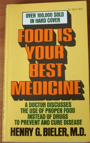 9780394718378: Title: Food Is Your Best Medicine