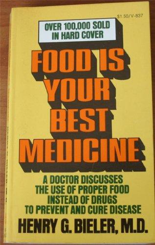 9780394718378: Food Is Your Best Medicine