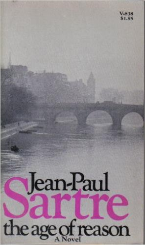 The Age of Reason: Sartre, Jean-Paul