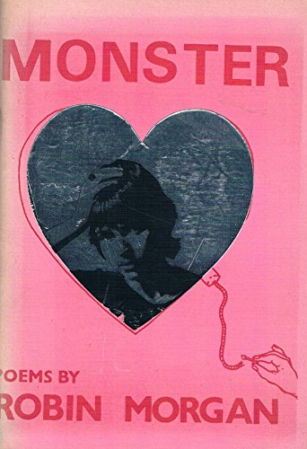 9780394718514: Monster: Poems by Robin Morgan