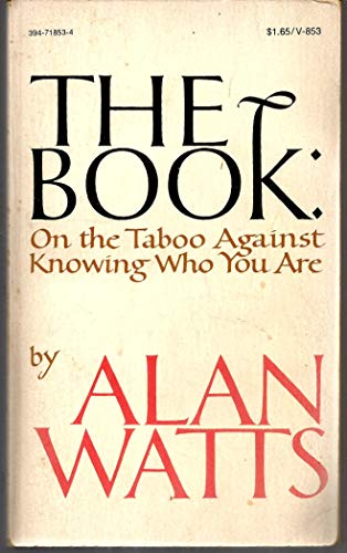 9780394718538: The Book: on the Taboo against Knowing Who You are?