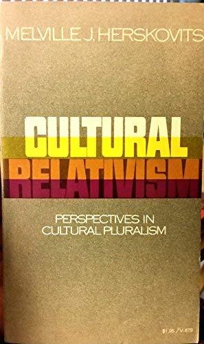 9780394718798: Cultural Relativism Perspectives in Cultural Pluralism