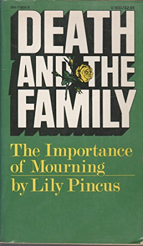 9780394719009: Death and the family: The importance of mourning