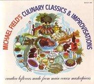 Culinary Classics and Improvisations: Field, Michael