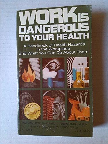 Work Is Dangerous to Your Health: Daum, Susan