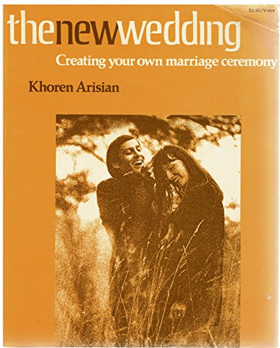 9780394719191: The New Wedding: Creating Your Own Marriage Ceremony