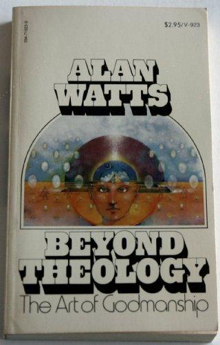 9780394719238: Beyond Theology: The Art of Godmanship