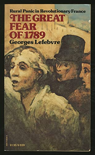 9780394719399: The great fear of 1789;: Rural panic in Revolutionary France