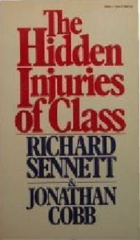 9780394719405: The Hidden Injuries of Class