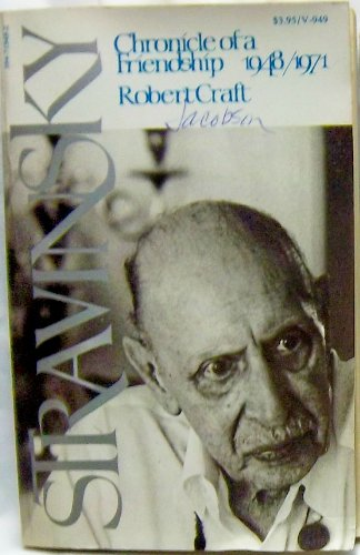 9780394719498: Title: Stravinsky Chronicle of a Friendship 19481971