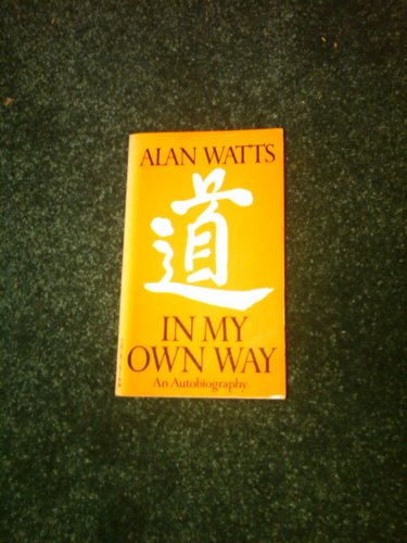 9780394719511: In My Own Way: An Autobiography 1915-1965