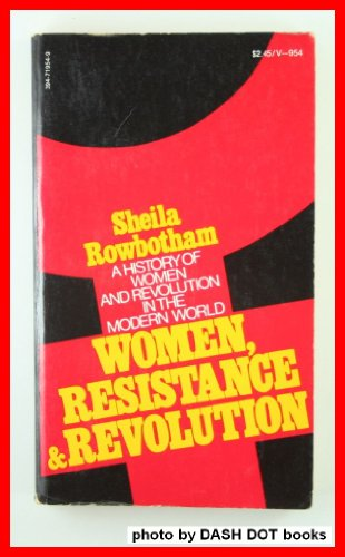 9780394719542: Women, Resistance and Revolution: A History of Women and Revolution in the Modern World