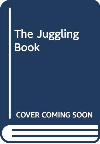 9780394719566: The Juggling Book