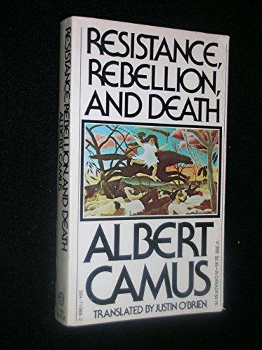 Resistance, Rebellion and Death: Albert Camus