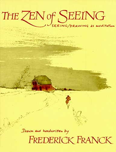 9780394719689: The Zen of Seeing: Seeing Drawing as Meditation