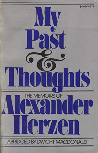 9780394719795: My past and thoughts;: The memoirs of Alexander Herzen