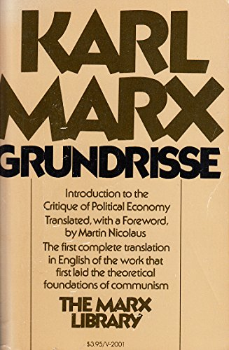 9780394720012: Grundrisse: Foundations of the critique of political economy (The Marx library) (Vintage 2001)