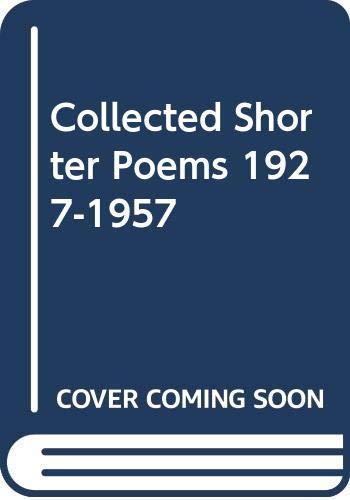 9780394720159: Collected shorter poems, 1927-1957