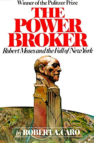 9780394720241: The Power Broker: Robert Moses and the Fall of New York