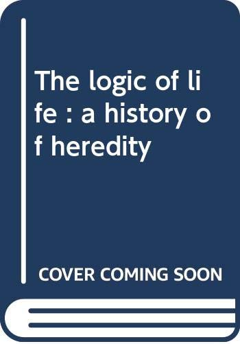 9780394720579: The logic of life : a history of heredity