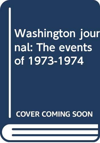 9780394720913: Washington journal: The events of 1973-1974
