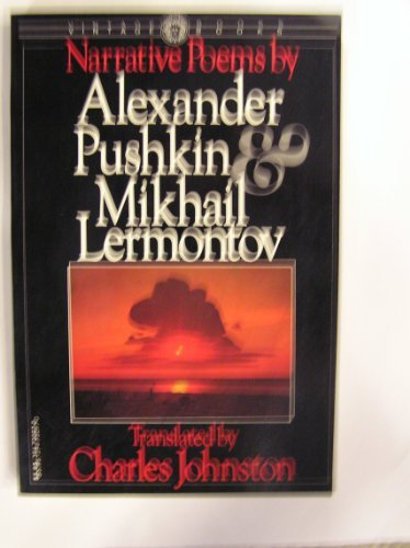 NARRATIVE POEMS BY ALEXANDER PUSHKIN & MIKHAIL: Aleksandr Sergeevich Pushkin;