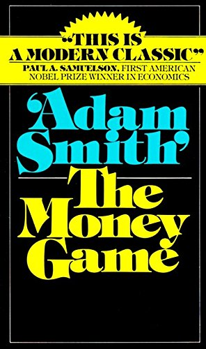 9780394721033: The Money Game