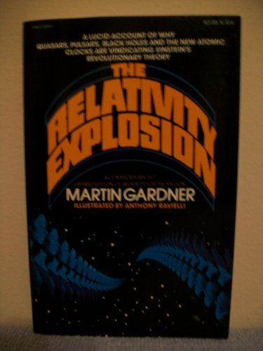 The Relativity Explosion: Gardner, Martin