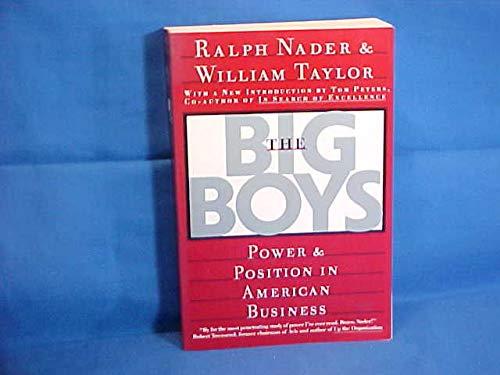 The Big Boys: Nader, Ralph