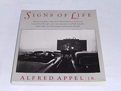 Signs of Life: Appel Jr., Alfred