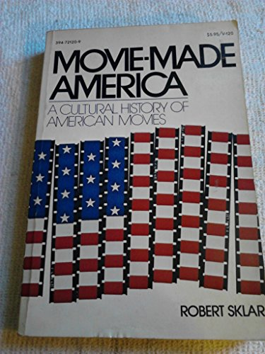 9780394721200: Movie-Made America: A Cultural History of American Movies