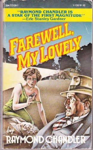 FAREWEL MY LOVELY V138: Raymond Chandler