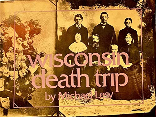9780394721392: Wisconsin Death Trip