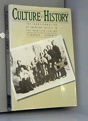 9780394721613: Culture as History: The Transformation of American Society in the Twentieth Century