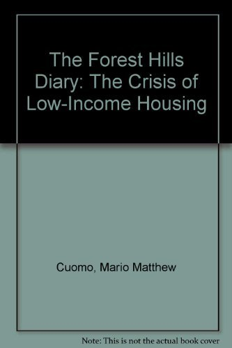 FOREST HILLS DIARY the Crisis of Low-Income Housing