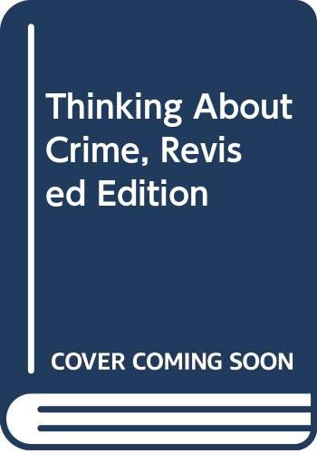 9780394721859: Thinking About Crime, Revised Edition