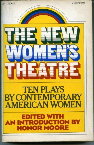 9780394722061: The New Women's Theatre: Ten Plays by Contemporary American Women