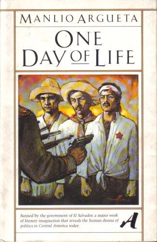DAY OF LIFE V216 (Aventura : the Vintage library of contemporary world literature): Argueta, Manlio