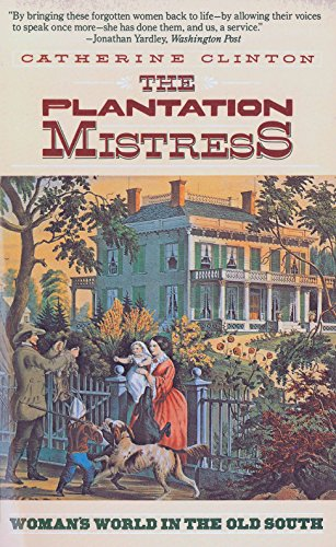 9780394722535: The Plantation Mistress: Woman's World in the Old South