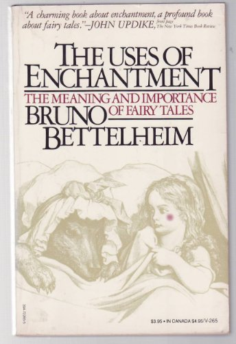 a literary analysis of the uses of enchantment by bruno bettelheims Buy the uses of enchantment: the meaning and importance of fairy tales (penguin psychology) new ed by bruno bettelheim surely the best analysis of fairy tales out.