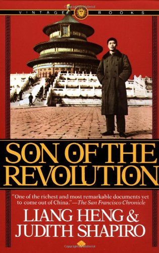 Son of the Revolution (0394722744) by Judith Shapiro; Liang Heng
