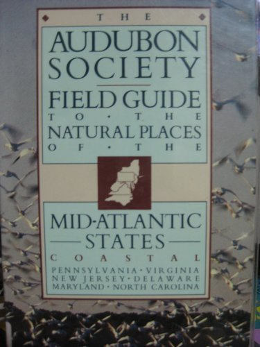 9780394722795: The Audubon Society Field Guide to the Natural Places of the Mid-Atlantic States: Coastal