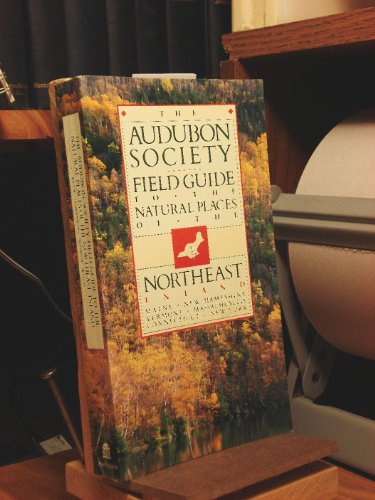 9780394722825: The Audubon Society Field Guide to the Natural Places of the Northeast: Inland